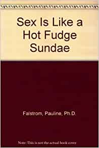 fudge hot joke sex sundaes