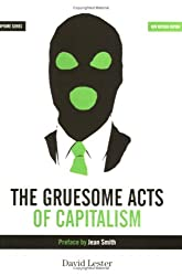 Gruesome Acts of Capitalism (Semaphore Series)