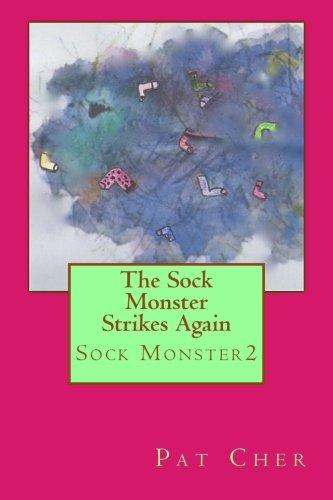 The Sock Monster Strikes Again (Volume 2)