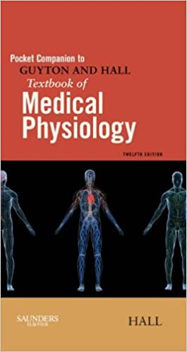 pocket companion to guyton hall textbook of medical physiology e
