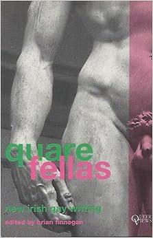Quare Fellas: New Irish Gay Writing (Queer Views): Brian