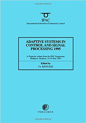 Read Adaptive Systems in Control and Signal Processing 1995 (IFAC Postprint Volume) PDF, azw (Kindle), ePub