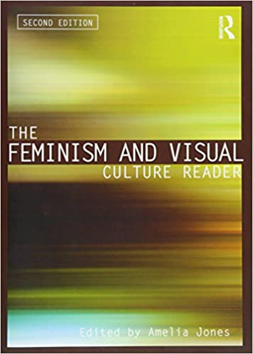 The feminism and visual culture reader in sight visual culture the feminism and visual culture reader in sight visual culture amelia jones 9780415543705 amazon books fandeluxe Image collections