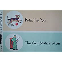 Pete the Pup and The Gas Station Man