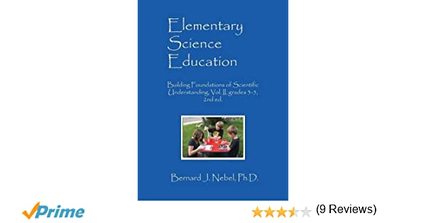Amazon.com: Elementary Science Education: Building Foundations of ...