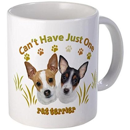 11 ounce Mug - RAT TERRIER CANT HAVE JUST ONE Mugs - S White