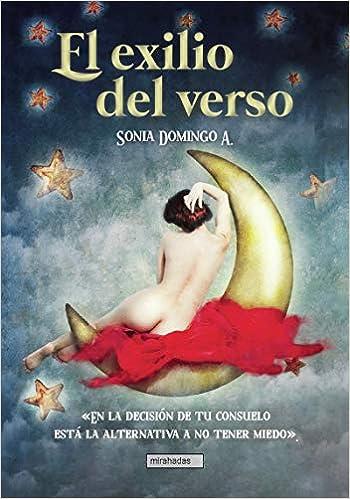 El exilio del verso de Sonia Domingo A.