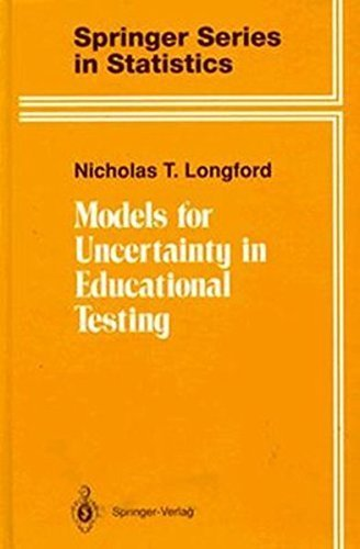 Models for Uncertainty in Educational Testing (Springer Series in Statistics) by Nicholas T. Longford (1995-07-14)