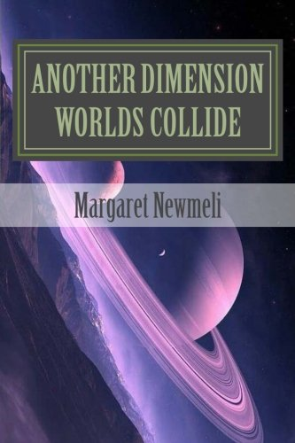 Another Dimension  Worlds Collide  Family   Volume 2