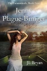 Jenny Plague-Bringer (The Paranormals, Book 4)