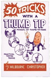 Fifty Tricks With Thumb Tip (Fifty Tricks With Thumb Tip)