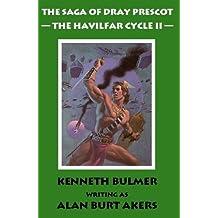 The Havilfar Cycle II [The Saga of Dray Prescot Omnibus #3]