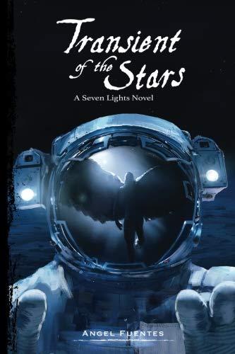 Transient of the Stars: A Seven Lights Novel (The Seven Lights) (Volume 2)