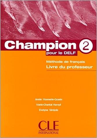 En ligne Champion pour le delf, 2. Le livre du professeur pdf, epub
