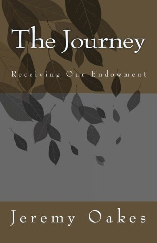 The Journey: Receiving Our Endowment