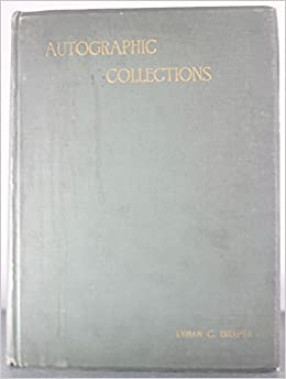 An Essay On The Autographic Collections Of The Signers Of The  An Essay On The Autographic Collections Of The Signers Of The Declaration  Of Independence And Of The Constitution From Vol Xth Wisconsin  Historical