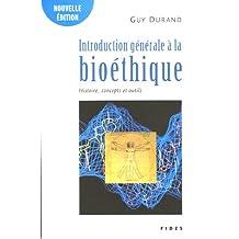 INTRODUCTION GÉNÉRALE A LA BIOETHIQUE N. E.