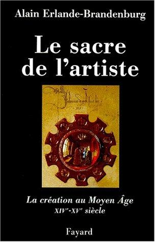 Download Le Sacre de l'artiste: XVe-XVIe siècle pdf epub