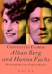 Alban Berg und Hanna Fuchs.