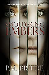 Smoldering Embers (The Charlotte Grace Series Book 1)