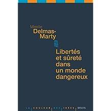 Libertés et sûreté dans un monde dangereux (French Edition)