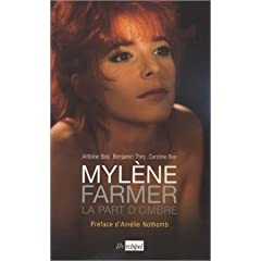 Mylène Farmer, la part d'ombre (Biographie)