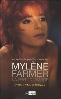 Mylène Farmer : La part d'ombre par Bee