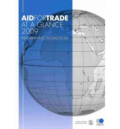 Download Aid for Trade at a Glance 2009: Maintaining Momentum (Paperback) - Common pdf