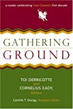 img - for Gathering Ground: A Reader Celebrating Cave Canem's First Decade book / textbook / text book