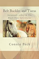Belt Buckles and Tiaras (The Black Pony Adventures)