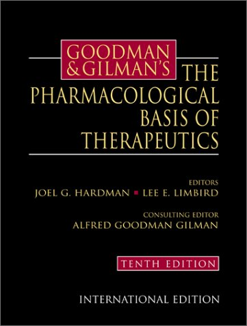 Read Online Goodman and Gilman's the Pharmacological Basis of Therapeutics (McGraw-Hill International Editions) ebook