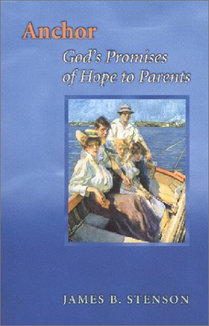 Anchor: God's Promises of Hope to Parents