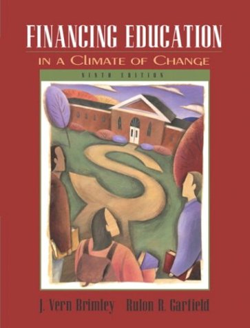 Financing Education in a Climate of Change (9th Edition)