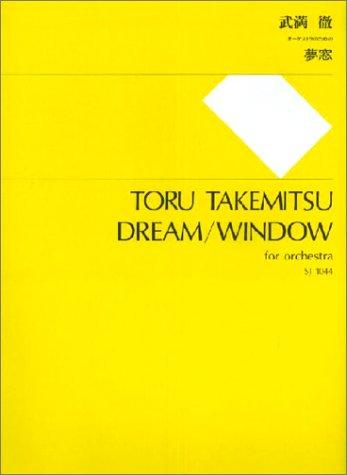 DREAM/WINDOW                 ORCHESTRA SCORE by SCHOTT JAPAN