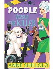Poodle Versus The Killer