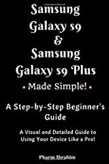 Samsung Galaxy S9 & Samsung Galaxy S9 Plus Made Simple! A Step-by-Step Beginner's Guide (Visual Novice Series) Paperback