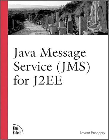 Java Message Service (JMS) for J2EE: Levent Erdogan: 9780735712553