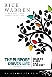 The Purpose Driven Life: What on Earth Am I Here For?: more info