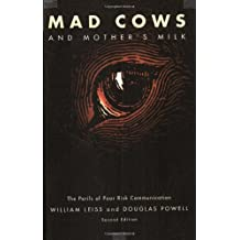 Mad Cows and Mother's Milk: The Perils of Poor Risk Communication