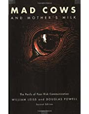 Mad Cows and Mother's Milk: The Perils of Poor Risk Communication, Second Edition