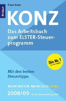 Price comparison product image Konz: Das Arbeitsbuch zum ELSTER-Steuerprogramm