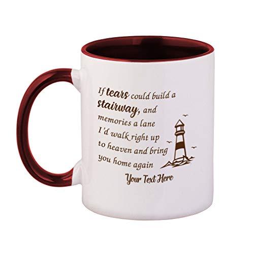 Custom Color Handle Coffee Mug Lighthouse Memorial If Tears Cou...Style A Ceramic Tea Cup 11 ounces Maroon Inner/Handle