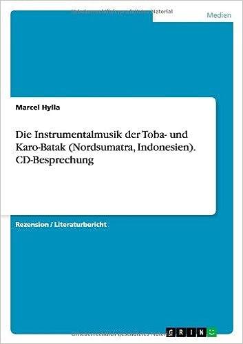 Die Instrumentalmusik der Toba- und Karo-Batak (Nordsumatra, Indonesien). CD-Besprechung