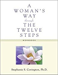 A Woman's Way through the TWELVE STEPS: Workbook