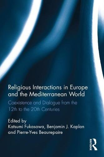 religious-interactions-in-europe-and-the-mediterranean-world-coexistence-and-dialogue-from-the-12th-