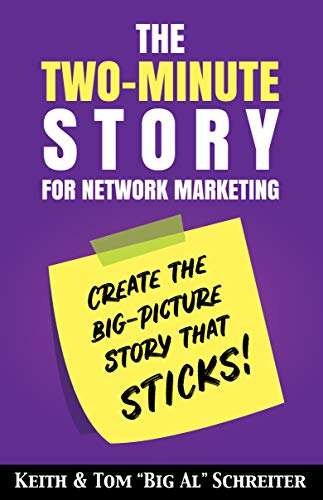 The Two-Minute Story for Network Marketing: Create the Big-Picture Story That Sticks! (English Edition)