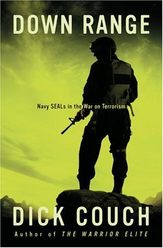 Down Range: Navy SEALs in the War on Terrorism ()
