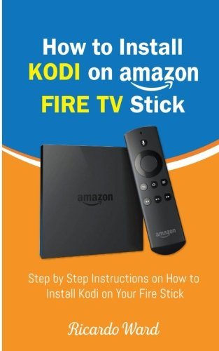 对于出售 How Install Kodi Amazon Fire Stick: Step Instructions Your Stick