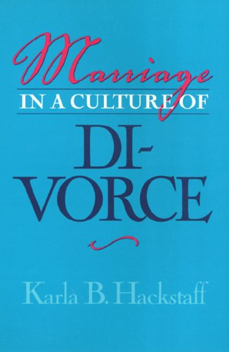 Marriage In A Culture Of Divorce (Women In The Political Economy)