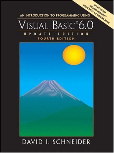 An Introduction to Programming with Visual Basic 6.0, Update Edition (4th Edition) by Pearson